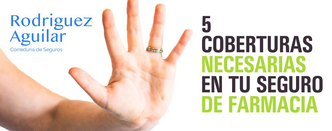5 Coberturas necesarias en el Seguro de tu Farmacia